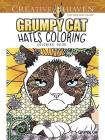 Creative Haven Grumpy Cat Hates Coloring: Coloring Book (Adult Coloring) Cover Image