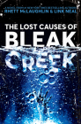 The Lost Causes of Bleak Creek: A Novel Cover Image