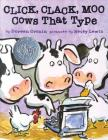 Click Clack Moo: Cows That Type (A Click Clack Book) Cover Image