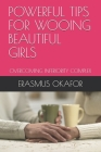 Powerful Tips for Wooing Beautiful Girls: Overcoming Inferiority Complex Cover Image
