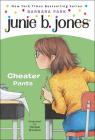 Junie B., First Grader Cheater Pants (Junie B. Jones #21) Cover Image