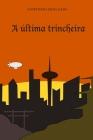 A última trincheira Cover Image