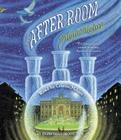 The After-Room (The Apothecary Series #3) Cover Image
