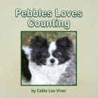 Pebbles Loves Counting Cover Image