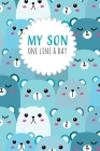 My Son One Line a Day: Five Year Memory Book for Moms Cover Image