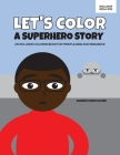 Let's Color a Superhero Story Cover Image