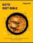 Keto Diet Bible: A Custom-Made Keto Cookbook to Boost Immunity, Elevate Mood and Healthy Lifestyle Cover Image