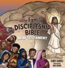 The Family Discipleship Bible: New Testament Cover Image