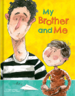 My Brother and Me Cover Image