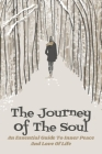The Journey Of The Soul: An Essential Guide To Inner Peace And Love Of Life: Transpersonal Psychology Book Cover Image
