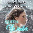 Queen of Winter: A Pride and Prejudice Novella Cover Image