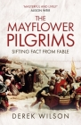 The Mayflower Pilgrims: Sifting Fact from Fable Cover Image