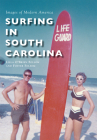 Surfing in South Carolina Cover Image