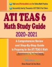 ATI TEAS 6 Math Study Guide 2020 - 2021: A Comprehensive Review and Step-By-Step Guide to Preparing for the ATI TEAS 6 Math Cover Image