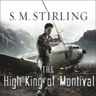 The High King of Montival: A Novel of the Change Cover Image