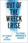 Out of the Wreck I Rise: A Literary Companion to Recovery Cover Image