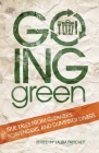 Going Green: True Tales from Gleaners, Scavengers, and Dumpster Divers Cover Image