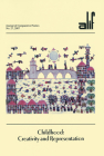 Alif 27: Childhood: Creativity and Representation (Journal of Comparative Poetics) Cover Image