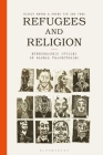 Refugees and Religion: Ethnographic Studies of Global Trajectories Cover Image