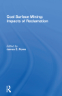 Coal Surface Mining: Impacts of Reclamation Cover Image