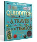 Quidditch a Través de Los Tiempos. Edición Ilustrada / Quidditch Through the Ages: The Illustrated Edition Cover Image
