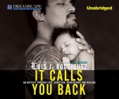 It Calls You Back: An Odyssey Through Love, Addiction, Revolutions, a Cover Image