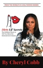 10 Dirty Lil' Secrets: That Nobody Wants to Tell You About the Entertainment Industry Cover Image