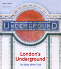 London's Underground: The Story of the Tube Cover Image