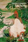 Indo-Tibetan Buddhism: Indian Buddhists & Their Tibetan Successors Cover Image