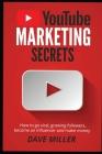 You Tube Marketing Secrets Cover Image