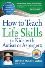 How to Teach Life Skills to Kids with Autism or Asperger's Cover Image