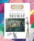 Georges Seurat (Getting to Know the World's Greatest Artists: Previous Editions) Cover Image