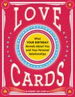 Love Cards: What Your Birthday Reveals about You and Your Personal Relationships Cover Image