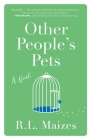 Other People's Pets: A Novel Cover Image