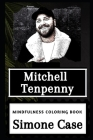 Mitchell Tenpenny Mindfulness Coloring Book Cover Image