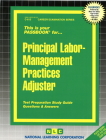 Principal Labor-Management Practices Adjuster: Passbooks Study Guide (Career Examination Series) Cover Image
