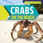 Crabs on the Beach (Critters by the Sea) Cover Image