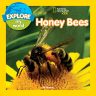 Explore My World: Honey Bees Cover Image