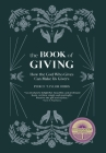 The Book of Giving: How the God Who Gives Can Make Us Givers Cover Image