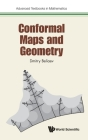 Conformal Maps and Geometry (Advanced Textbooks in Mathematics) Cover Image