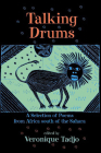 Talking Drums: A Selection of Poems from Africe south of the Sahara Cover Image