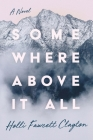 Somewhere Above It All Cover Image
