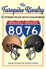 The Turnpike Rivalry: The Pittsburgh Steelers and the Cleveland Browns Cover Image