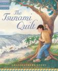 The Tsunami Quilt: Grandfather's Story (Tales of Young Americans) Cover Image
