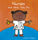 Nurses and What They Do (Profession #14) Cover Image