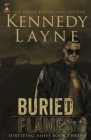 Buried Flames: Surviving Ashes, Book Three Cover Image