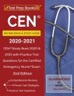 CEN Review Book and Study Guide 2020-2021: CEN Study Book 2020 and 2021 with Practice Test Questions for the Certified Emergency Nurse Exam [2nd Editi Cover Image