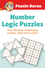 Puzzle Baron's Number Logic Puzzles: Over 300 Brain-Challenging Puzzles-From Easy to Hard Cover Image