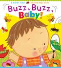 Buzz, Buzz, Baby!: A Karen Katz Lift-the-Flap Book Cover Image