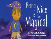 Being Nice Is Magical Cover Image